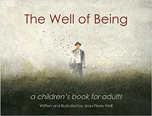 The Well of Being: A Picture Book for Adults